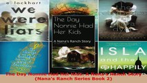 Download  The Day Nonnie Had Her Kids A Nanas Ranch Story Nanas Ranch Series Book 2 PDF Free