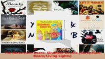 Read  The Berenstain Bears Kindness Counts Berenstain BearsLiving Lights Ebook Free
