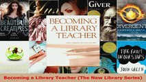 Read  Becoming a Library Teacher The New Library Series EBooks Online