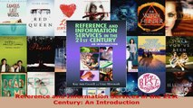 Download  Reference and Information Services in the 21st Century An Introduction EBooks Online