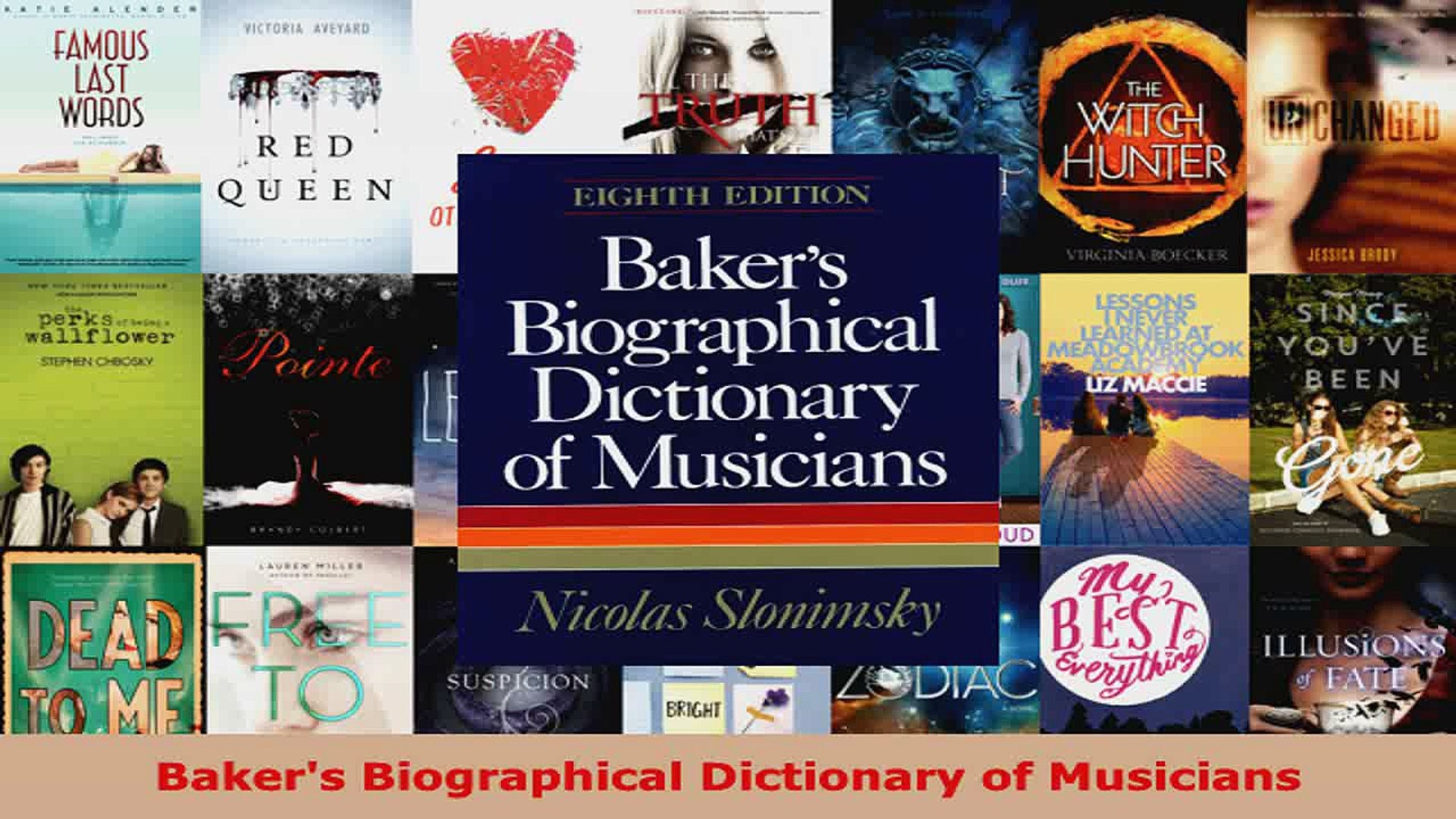 Read  Bakers Biographical Dictionary of Musicians EBooks Online