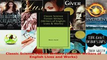 Read  Classic Science Fiction Writers Women Writers of English Lives and Works EBooks Online