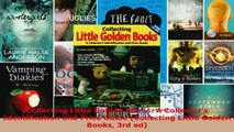 Download  Collecting Little Golden Books A Collectors Identification and Price Guide Collecting PDF Online