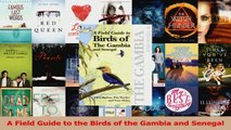 Download  A Field Guide to the Birds of the Gambia and Senegal Ebook Free