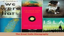 Read  The Great Indie Discography Ebook Free