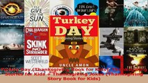 Read  Turkey Day Thanksgiving Book for Kids Thanksgiving Stories for Kids  Thanksgiving Ebook Free