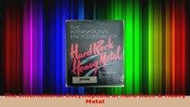 Read  The International Encyclopedia of Hard Rock  Heavy Metal PDF Free