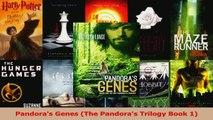Read  Pandoras Genes The Pandoras Trilogy Book 1 Ebook Online