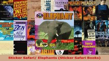 Read  Sticker Safari Elephants Sticker Safari Books EBooks Online