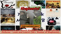 Read  Elephants Learn About Elephants and Enjoy Colorful Pictures  Look and Learn 50 Photos EBooks Online