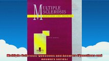 Multiple SclerosisQuestions and Answers Questions and Answers series