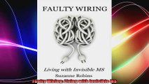 Faulty Wiring Living with Invisible MS
