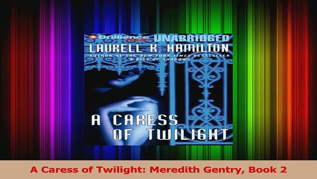 Download A Caress of Twilight Meredith Gentry Book 2 PDF Online ...