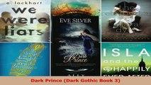 Read  Dark Prince Dark Gothic Book 3 Ebook Free