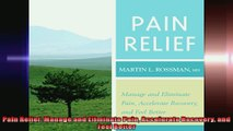 Pain Relief Manage and Eliminate Pain Accelerate Recovery and Feel Better