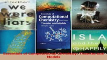 Essentials of Computational Chemistry Theories and Models Read Online