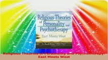 Religious Theories of Personality and Psychotherapy East Meets West PDF