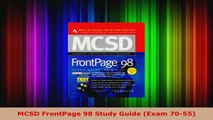 Read  MCSD FrontPage 98 Study Guide Exam 7055 EBooks Online