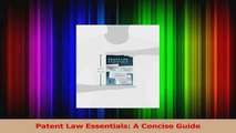 PDF Download  Patent Law Essentials A Concise Guide Download Full Ebook