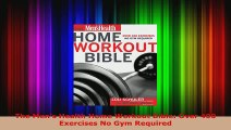 Download  The Mens Health Home Workout BibleOver 400 Exercises No Gym Required PDF Free