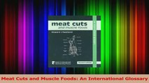 Meat Cuts and Muscle Foods An International Glossary Download