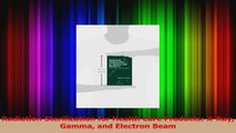 PDF Download  Radiation Sterilization for Health Care Products XRay Gamma and Electron Beam Read Online