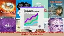 Read  Continuous Improvement Tools Quality Improvement Series Volume 2 EBooks Online