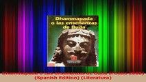 Dhammapada o Las ensenanzas de Buda Fondo 2000 Spanish Edition Literatura Download