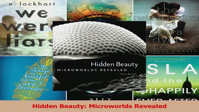 Download  Hidden Beauty Microworlds Revealed PDF Free