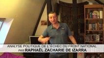 ANALYSE POLITIQUE DE L' ÉCHEC DU FRONT NATIONAL PAR RAPHAËL ZACHARIE DE IZARRA