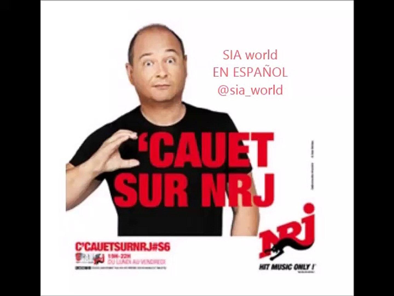 SIA - C'CAUET NRJ radio Full interview (11/12/2015)