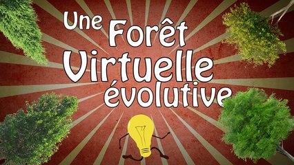 Une forêt virtuelle évolutive