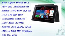 Acer Aspire Switch 10 E Pro7 2in1 Entertainment Edition SW3-013 25,6 cm