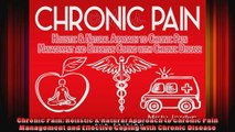 Chronic Pain Holistic  Natural Approach to Chronic Pain Management and Effective Coping