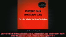 Chronic Pain Management Clinic Treatment and Guidelines Part l How To Control Your Chronic