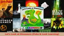 Read  Lets Look at Dinosaurs Poke  Look Learning EBooks Online
