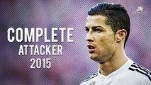 Cristiano Ronaldo ● Complete Attacker 2015 ● FULL HD