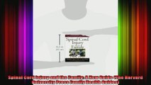 Spinal Cord Injury and the Family A New Guide The Harvard University Press Family Health