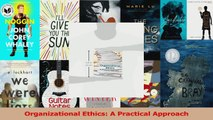 PDF Download  Organizational Ethics A Practical Approach Read Full Ebook