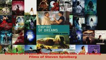 Download  Empire of Dreams The Science Fiction and Fantasy Films of Steven Spielberg PDF Online