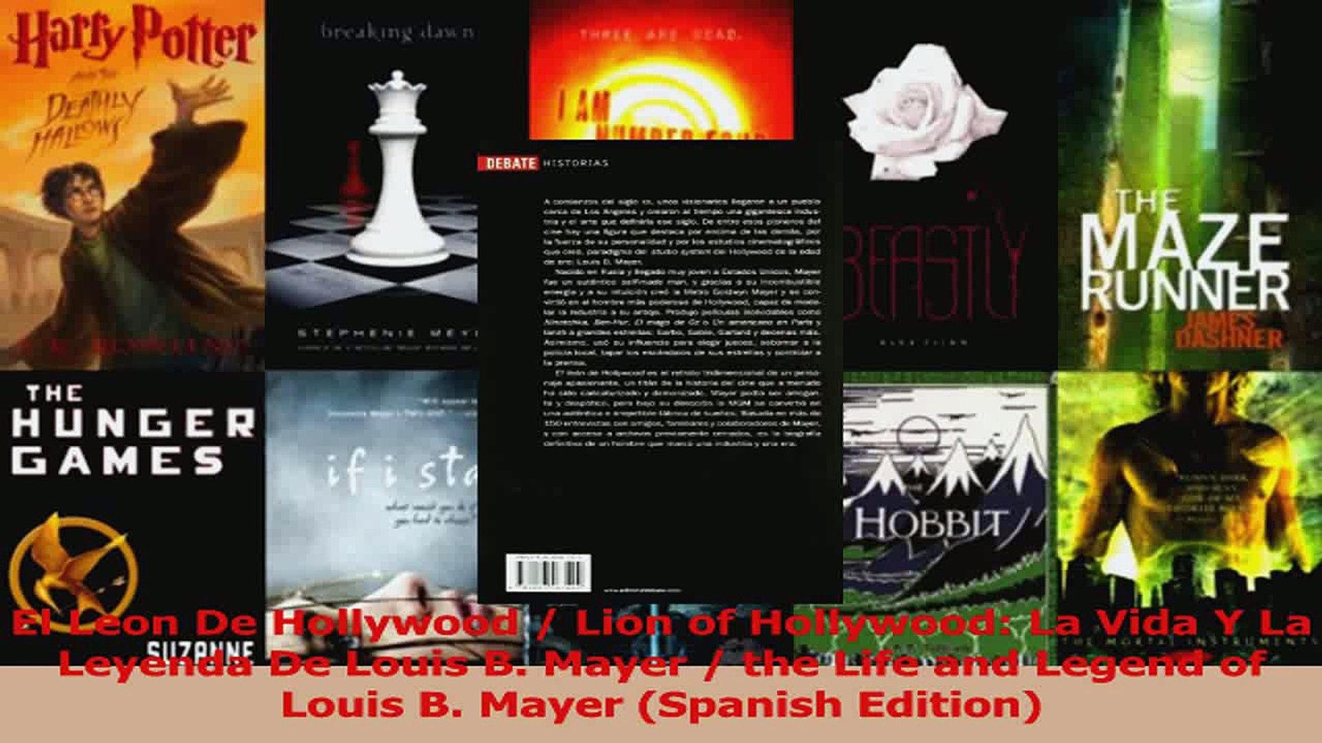 PDF Download  El Leon De Hollywood  Lion of Hollywood La Vida Y La Leyenda De Louis B Mayer  the PDF