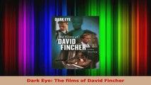 Download  Dark Eye The films of David Fincher Ebook Free