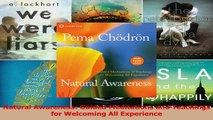 PDF Download  Natural Awareness Guided Meditations and Teachings for Welcoming All Experience Read Full Ebook