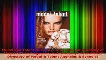 Read  Model and Talent Directory International Directory of Model  Talent Agencies and Schools Ebook Free