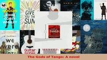 Read  The Gods of Tango A novel Ebook Free