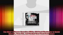 The Mens Fitness Exercise Bible 101 Best Workouts to Build Muscle Burn Fat and Sculpt