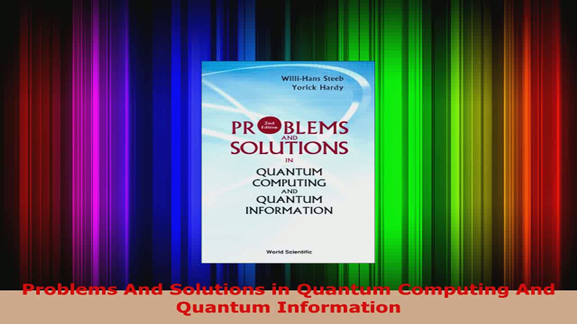 PDF Download Problems And Solutions in Quantum Computing And Quantum  Information Read Full Ebook