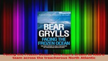 Read  Facing the Frozen Ocean One mans dream to lead a team across the treacherous North Ebook Free
