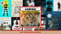 Download  The Little BIG Book of Lions  Fun Facts Photos AND an Interactive Quiz PDF Online