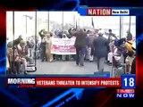 OROP ; Ex-Servicemen Threaten To Intensify Protest